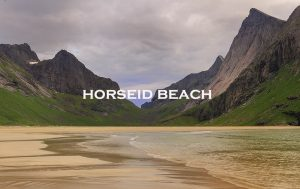 horseid beach, lofoten, norway